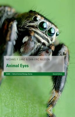 Animal Eyes By Land, Michael F./ Nilsson, Dan-Eric